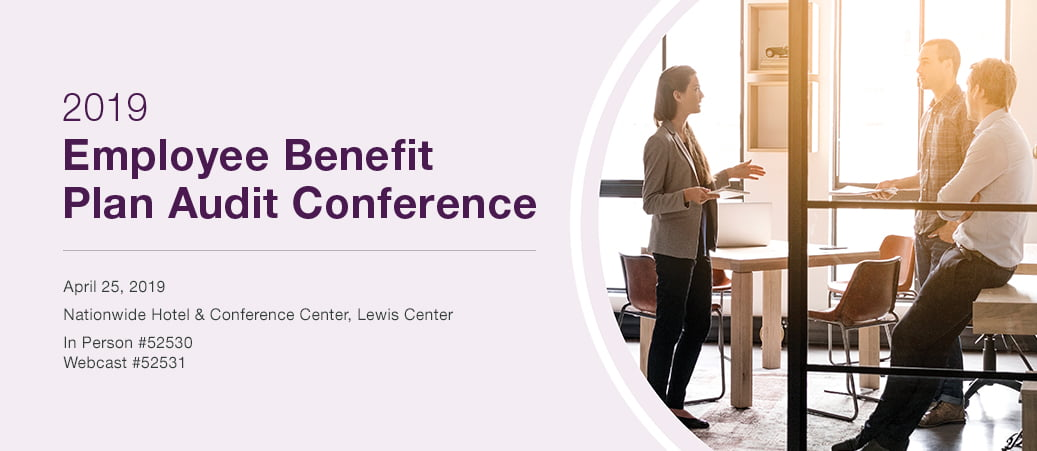Employee Benefit Plan Audit Conference, April 25