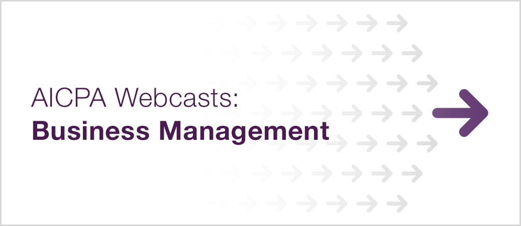 AICPA Business Management Webcasts