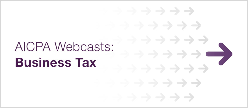 AICPA Business Tax Webcasts